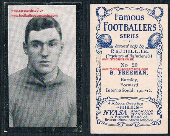 1912 Nyasa Famous Footballers 20  cigarette card Freeman Burnley
